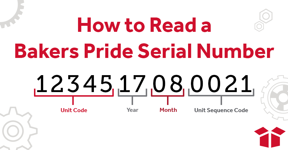 Reading a Bakers Pride Serial Number Lookup